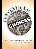 Conventional Choices?: Maritime Leadership Politics, 1971-2003