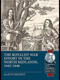 In the Midst of the Kingdom: The Royalist War Effort in the North Midlands, 1642-1646