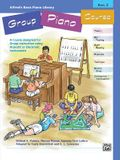 Alfred's Basic Group Piano Course, Bk 2: A Course Designed for Group Instruction Using Acoustic or Electronic Instruments