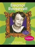 Eleanor Roosevelt (First Biographies - Reformers and Civil Rights Heroes)