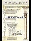 Kierkegaard (Abingdon Pillars of Theology)