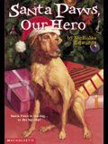 Santa Paws, Our Hero