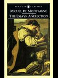 Montaigne: Essays: A Selection
