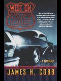 West on 66: A Mystery