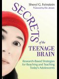 Secrets of the Teenage Brain: Research-Based Strategies for Reaching and Teaching Today's Adolescents