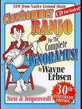 Clawhammer Banjo for the Complete Ignoramus! [With CD (Audio)]