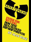 Enter The Wu-Tang: How Nine Men Changed Hip-Hop Forever: How Nine Men Changed Hip-Hop Forever
