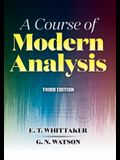 A Course of Modern Analysis: Third Edition