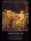 Euripides III: Hecuba, Andromache, The Trojan Women, Ion (The Complete Greek Tragedies) (Vol 5)