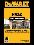Dewalt HVAC Code Reference: Based on the International Mechanical Code