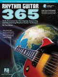 Rhythm Guitar 365: Daily Exercises for Developing, Improving and Maintaining Rhythm
