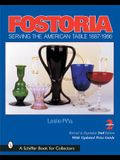 Fostoria: Serving the American Table 1887-1986