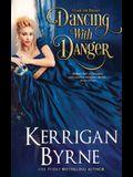 Dancing With Danger
