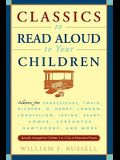 Classics to Read Aloud to Your Children: Selections from Shakespeare, Twain, Dickens, O.Henry, London, Longfellow, Irving Aesop, Homer, Cervantes, Haw
