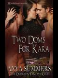 Two Doms for Kara
