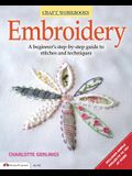 Embroidery: A Beginner's Step-By-Step Guide to Stitches and Techniques