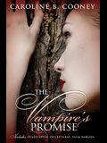 The Vampire's Promise: Deadly Offer/Evil Returns/Fatal Bargain