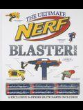 The Ultimate Nerf Blaster Book [With 6 N-Strike Elite Darts]
