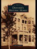 Denver's Historic Homes
