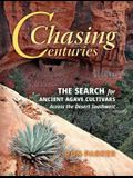 Chasing Centuries: The Search for Ancient Agave Cultivars Across the Desert Southwest