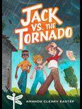 Jack vs. the Tornado: Tree Street Kids (Book 1)