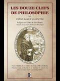 Les Douze Clefs de Philosophie de Frère Basile Valentin