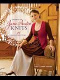 The Best Of Jane Austen Knits: 27 Regency-Inspired Designs