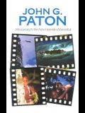 John G. Paton: Missionary to the New Hebrides