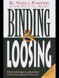 Binding & Loosing: Exercising Authority over the Dark Powers