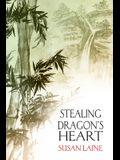 Stealing Dragon's Heart