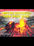 Scholastic Q and A: Why Do Volcanoes Blow Their Tops? (Tr): Why Do Volanoes Blow Their Tops?