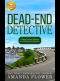 Dead-End Detective: A Piper and Porter Mystery from Hallmark Publishing
