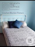 Beneath the Surface UK Terms Edition: Crochet Blanket Pattern