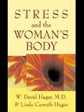 Stress and the Woman's Body