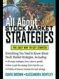All about Stock Market Strategies: The Easy Way to Get Started