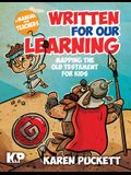 Written for Our Learning: Mapping the Old Testament for Kids