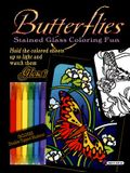 Butterflies Stained Glass Coloring Fun [With 16 Butterfly IllustrationsWith Double Tipped Markers]