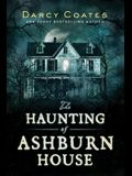 The Haunting of Ashburn House