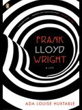 Frank Lloyd Wright: A Life