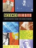 Science Firsts: From the Creation of Science to the Science of Creation