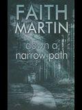 Down a Narrow Path (Ulverscroft Mystery)