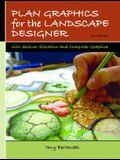 Plan Graphics for the Landscape Designer (2nd Edition)