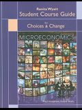 Choices & Change: Microeconomics, Student Course Guide
