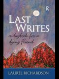 Last Writes: A Daybook for a Dying Friend