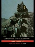 First Blood and Other Stories
