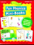 Ready-To-Go Reproducibles: Fun Phonics Mini Books (Grades K-2)