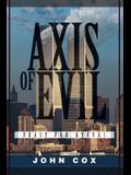 Axis of Evil: Feast For Hyenas