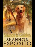 Silence Is Golden: A Pet Psychic Mystery No. 3