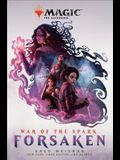 War of the Spark: Forsaken (Magic: The Gathering)