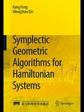 Symplectic Geometric Algorithms for Hamiltonian Systems